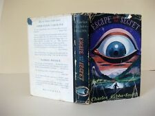 ESCAPE AND BE SECRET; Charles Gibbs-Smith; 1st edn 1957; SIGNED COPY