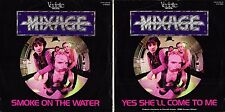 DISCO 45 GIRI       MIXAGE – SMOKE ON THE WATER // YES SHE'LL COME TO ME