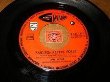 TINY YONG - TAIS-TOI PETITE FOLLE / SYRACUSE  /  LISTEN - FRENCH  POPCORN