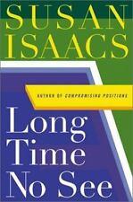 Long Time No See: A Novel