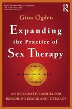 Expanding the Practice of Sex Therapy: An Integrative Model for Exploring Desir