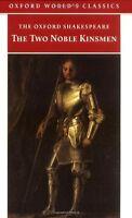 The Two Noble Kinsmen (Inglese) - The Oxford Shakespeare - Libro nuovo!!
