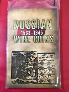 Russian Wire Coins 1533-1645 Manual On Coins Russian