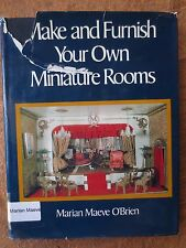 Make and Furnish Your Own Miniature Rooms Marian Maeve O'Brien 1976 hc/dj how to