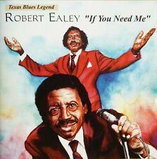 Robert Ealey - If You Need Me (1994) CD