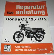 Reparaturanleitung Honda CB 125 Twin T + T2 ab Baujahr 1978