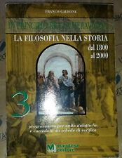 LA FILOSOFIA NELLA STORIA VOL.3 DAL 1800 AL 2000 - FRANCO GALEONE - MANDESE