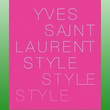 Yves Saint Laurent by The Foundation Pierre Berge  Yves Saint Laurent