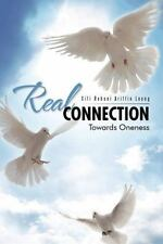 Real Connection : Towards Oneness by Siti Rohani Ariffin Leong (2014, Hardcover)