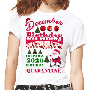 December Girl Friends Kids Birthday Christmas Gift 2021 T-Shirt Top, Quarantined