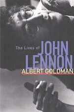 The Lives of John Lennon by Albert Goldman (Paperback, 2001)