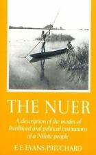 The Nuer: A Description of the Modes of Livelihood and Political Institutions of