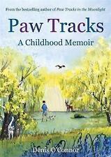 Paw Tracks: A Childhood Memoir by Denis O'Connor (Paperback) Book