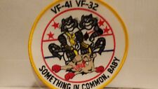 "Navy VF-41 VF-32 ""Something In Common, Baby. Patch 4 3/4 x 4 1/2 inches"