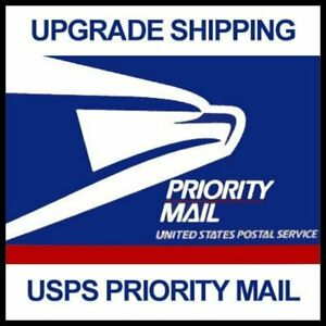 UPGRADE any Order to Priority Mail Shipping instead of First Class free shipping
