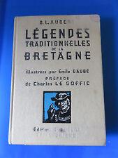 Livre Légendes Traditionnelles de la Bretagne O.L. Aubert Illust. E. Daubé