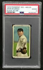 1909 T206 Sweet Caporal John McGraw NY Giants Glove At Hip 350-460/25 Good PSA 2