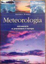 Metereologia - Conoscere e prevedere il tempo - Jacopo Oldani