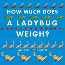 How much does a ladybird weigh?,Alison Limentani,Excellent Book mon0000107830