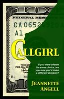 Callgirl by Angell, Jeannette Book The Fast Free Shipping