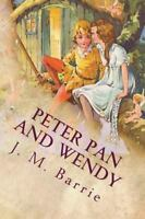 Peter Pan and Wendy, Paperback by Barrie, J. M., Brand New, Free shipping in ...