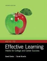 Keys to Effective Learning : Habits for College and Career Success Plus...