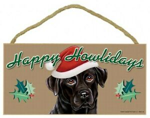 "Happy Howlidays Black Lab Christmas Holiday Cute Dog Sign NEW 5""x10"" Plaque B26"