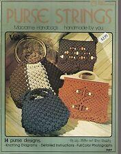 Purse Strings Macrame Handbags Liz Miller Rose Brinkley Vintage Pattern Book NEW