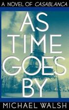 As Time Goes By by Michael Walsh (1998, Hardcover)