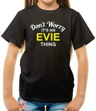 Don'T Worry It's an EVIE Thing Kids T-Shirt - First Name - Surname - Personal