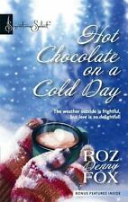 Hot Chocolate On A Cold Day (Signature Select) by Fox, Roz Denny, Good Book