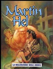 MARTIN HEL  - ANNO VIII N° 2 _  APRILE _ EURA EDITORIALE _ OTTIME/EDICOLA
