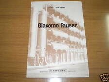 SAGGISTICA- GIACOMO FAUSER - ED. IPOTESI 1981