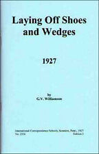 Laying Off Shoes and Wedges - Steam Locomotives – 1927 - reprint