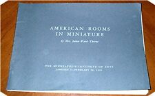AMERICAN ROOMS IN MINIATURE by Mrs. James Ward Thorne  Art Institute Chicago