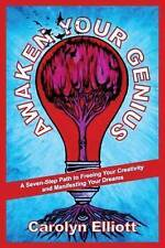 USED (VG) Awaken Your Genius: A Seven-Step Path to Freeing Your Creativity and M