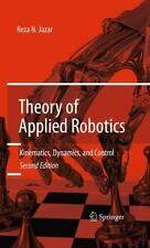 Theory of Applied Robotics: Kinematics, Dynamics, and Control (2nd Edition): ...