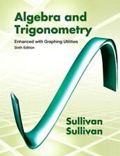 Algebra and Trigonometry Enhanced with Graphing Utilities 6th Edition