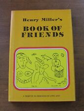 HENRY MILLER'S BOOK OF FRIENDS - 1st/1st HCDJ 1976 -  Capra Press - FINE