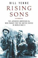 Rising Sons: The Japanese American GIs Who Fought for the United-ExLibrary