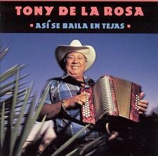 Tony de la Rosa,Así se baila en Tejas,
