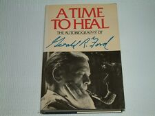 Gerald Ford SIGNED - A Time to Heal HC/DJ