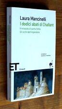 LAURA MANCINELLI: I dodici abati di Challant  2006 Einaudi ET