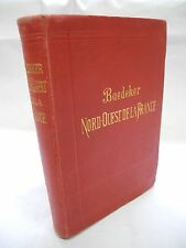 Nord Ouest La France - Baedeker Guide - c 1913 - 9th Edition - VG