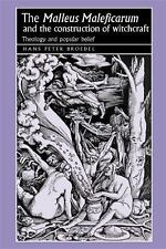 THE MALLEUS MALEFICARUM AND THE CONSTRUCTION OF WITCHCRAFT - NEW PAPERBACK BOOK