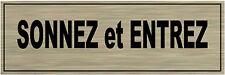 1 plaque aluminium brossé Signalétique de porte-SONNEZ-et-ENTREZ