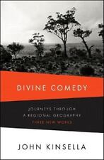 Divine Comedy: Journeys Through a Regional Geography: Three New Works, Kinsella,