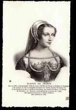 c1907 ND phot portrait Claude de France consort Louis XII royalty postcard