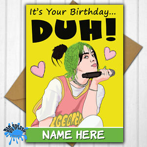Billie Eilish Personalised Birthday Card Any Name or Relative and Age