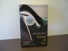 SYLVIA DAY EROTIC ROMANCE - BARED TO YOU - BOOK 1 CROSSFIRE - AS NEW CONDITION
